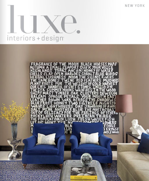 Luxe Interiors + Design Increases Circulation, Launches New Editions Summer  Plans Include Expansions Into Two New Markets.