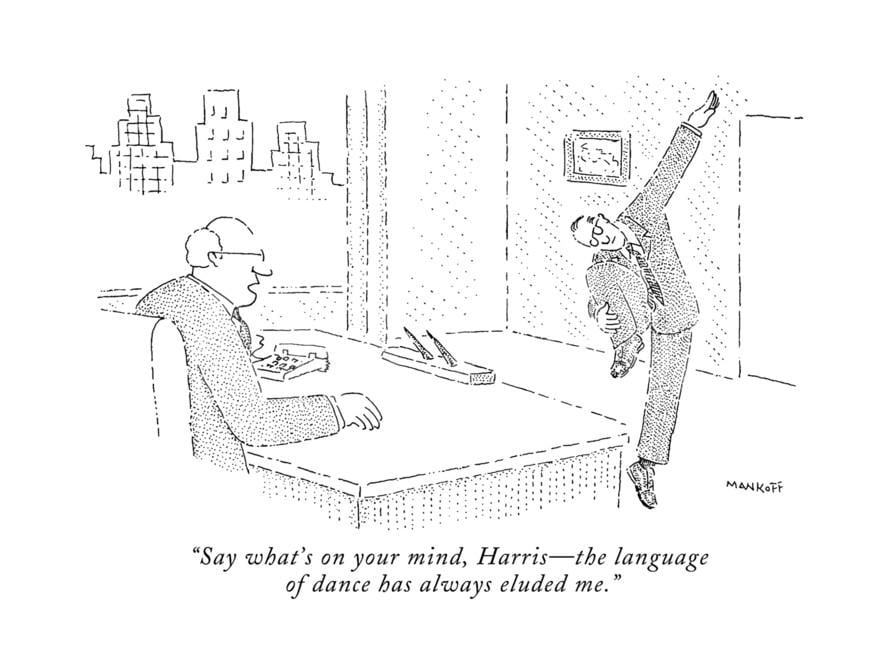 robert-mankoff-say-what-s-on-your-mind-harris-the-language-of-dance-has-always-eluded-m-new-yorker-cartoon_a-g-13373439-8419447