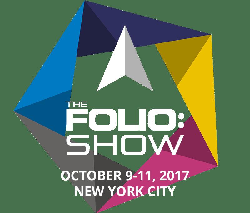 2017 Folio: Show, October 9–11, New York City